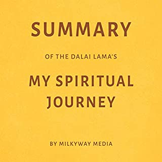 Summary of The Dalai Lama's My Spiritual Journey by Milkyway Media cover art