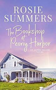 The Bookshop at Peony Harbor (An Aster Island Novel)