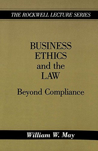 Business Ethics and the Law: Beyond Compliance