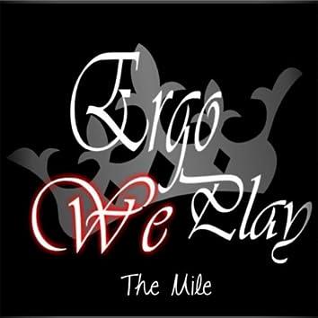 The Mile (Demo)