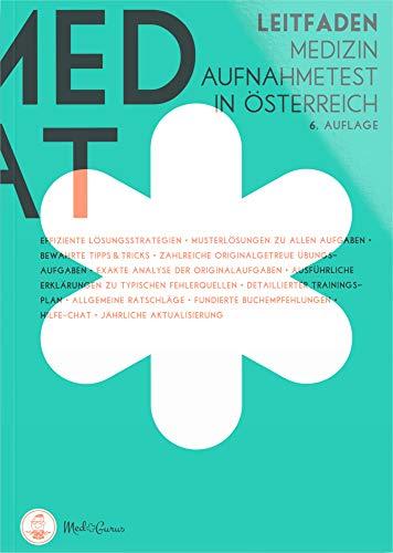 MedAT 2020 / 2021 I Der Leitfaden I Vorbereitung für das Aufnahmeverfahren Medizin MedAT in Österreich