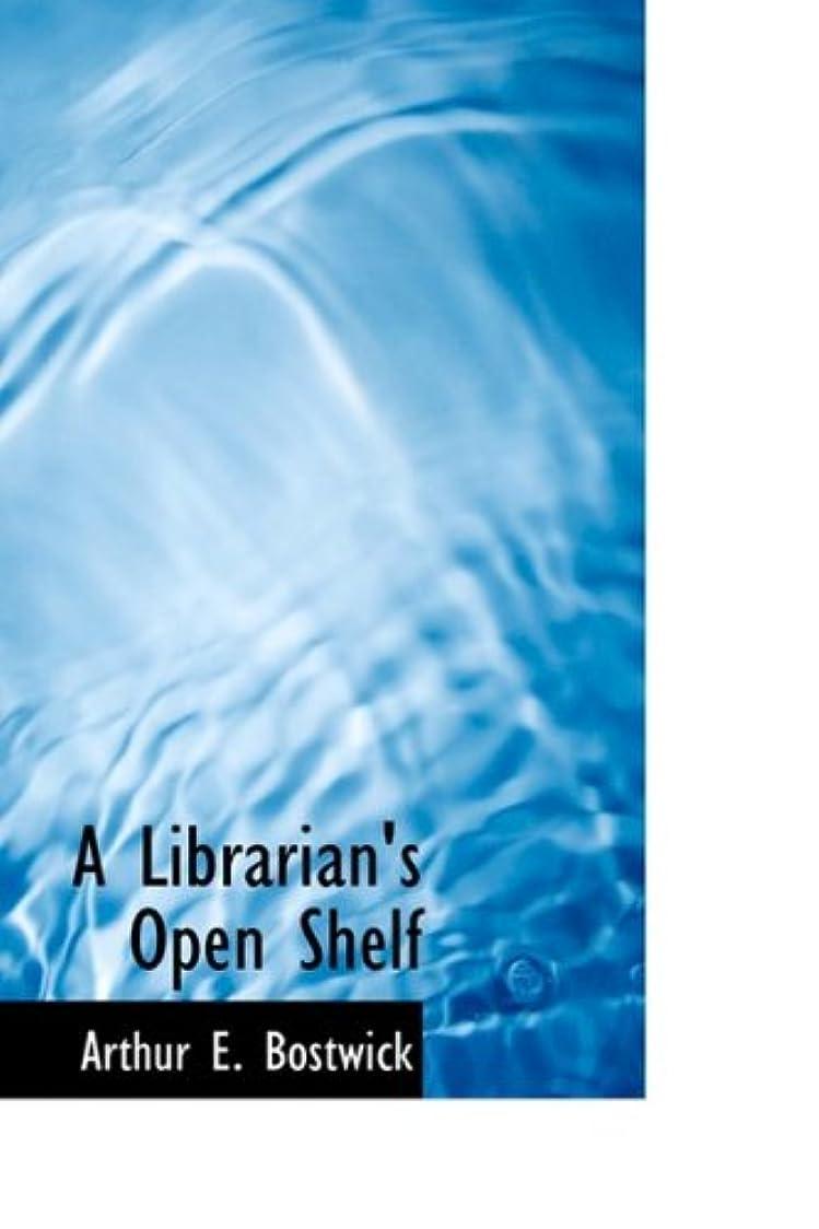静脈民族主義森A Librarian's Open Shelf