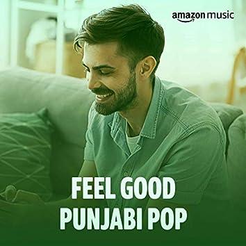 Feel Good Punjabi Pop