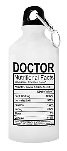Doctor Gifts Doctor Nutritional Facts Doctor Gift Ideas 20oz Aluminum Water Bottle Carabiner White