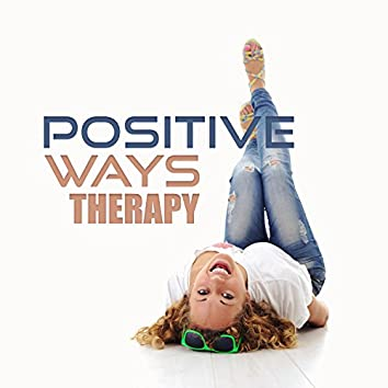 Positive Ways Therapy – Calming and Nature Sounds