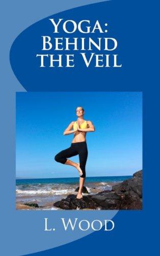 Yoga: Behind the Veil (English Edition)