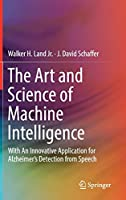 The Art and Science of Machine Intelligence Front Cover