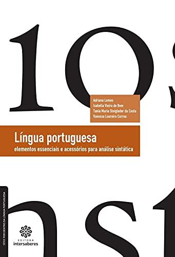 Língua portuguesa: elementos essenciais e acessórios para análise sintática