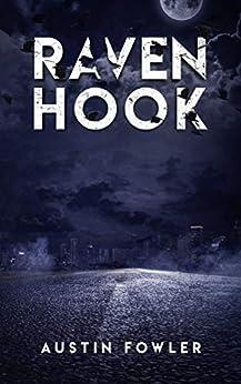 Raven Hook by [Austin Fowler]