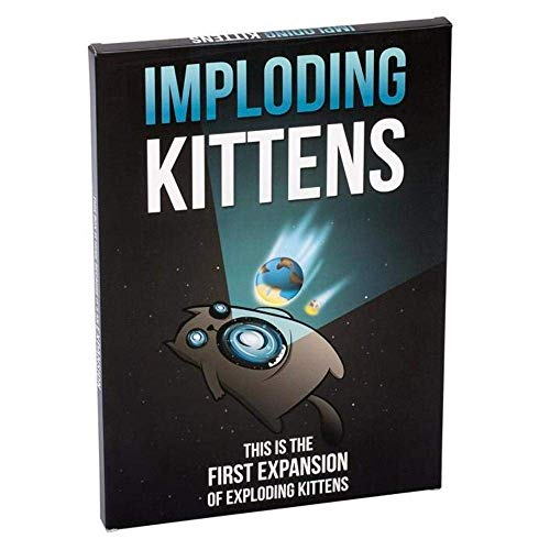 Imploding Kittens: This is The First Expansion of Exploding Kittens & Streaking Kittens: This is The Second Expansion of Exploding Kittens