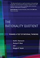 The Rationality Quotient (MIT Press): Toward a Test of Rational Thinking (The MIT Press)