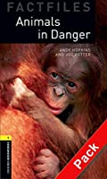 Animals in Danger CD Pack (Oxford Bookworms Library)