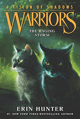 Compare Textbook Prices for Warriors: A Vision of Shadows #6: The Raging Storm Illustrated Edition ISBN 9780062386595 by Hunter, Erin