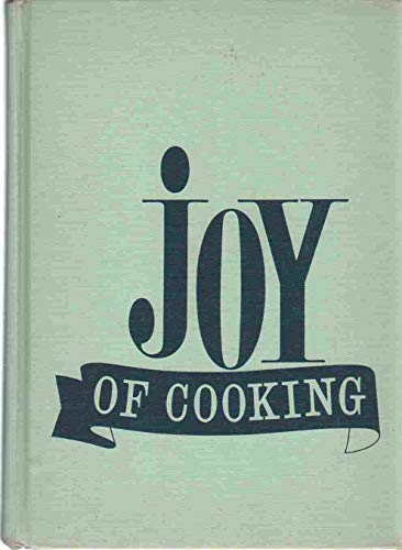 Joy Of Cooking (1962 Edition)