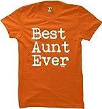 Best Aunt Ever - Birthday Mother's Day Women's T-Shirt (Orange, Large)
