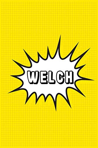 Welch: Personalized Name Welch Notebook, Gift for Welch, Diary Gift Idea