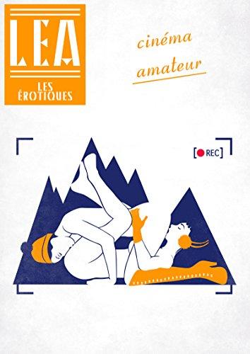 Cinéma amateur (French Edition)
