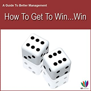 How to Get to Win Win     A Guide to Better Management              By:                                                                                                                                 Di Kamp                               Narrated by:                                                                                                                                 Di Kamp                      Length: 54 mins     5 ratings     Overall 1.2
