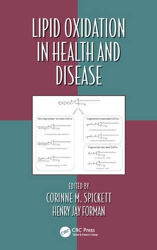 Lipid Oxidation in Health and Disease (Oxidative Stress and Disease, Band 37)