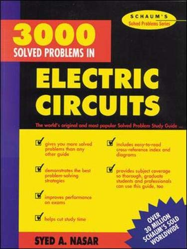 3,000 Solved Problems in Electrical Circuits (Schaum's Solved Problems)