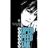 SUPER SPEED STAR