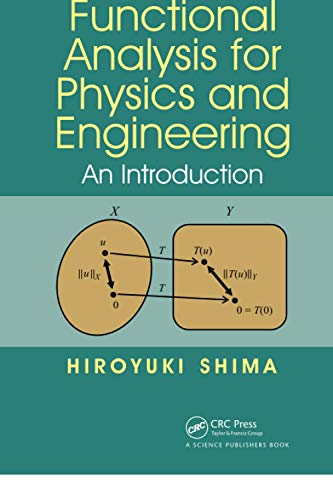 Compare Textbook Prices for Functional Analysis for Physics and Engineering 1 Edition ISBN 9780367737382 by Shima, Hiroyuki