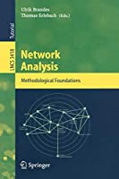Network Analysis: Methodological Foundations (Lecture Notes in Computer Science)