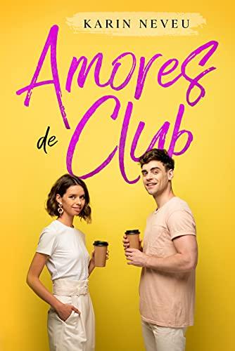 Amores de Club de Karin Neveu