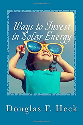 Ways to Invest in Solar Energy