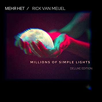 Millions of Simple Lights (Deluxe Edition)