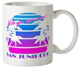 San Junipero Wish You Funny Mug 11oz Coffee Tea Novelty Mug Ceramic White 11 Ounce Great Gift Idea Meme Cup