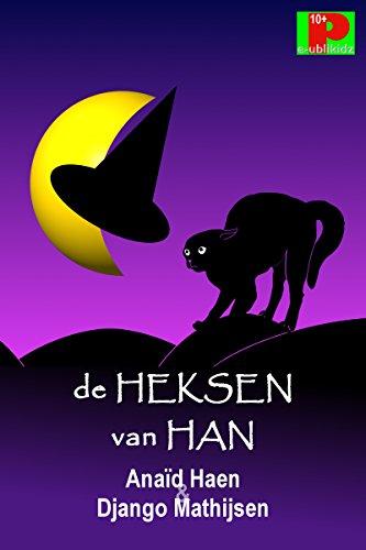 De heksen van Han (Dutch Edition)
