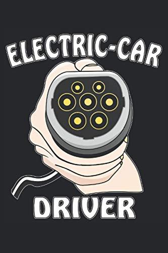 ELECTRIC-CAR DRIVER: Liniertes Notizbuch-Tagebuch bzw. Übungsbuch mit 120 Seiten (German Edition)