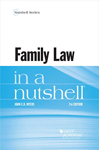 Compare Textbook Prices for Family Law in a Nutshell Nutshells 7 Edition ISBN 9781684672448 by Myers, John