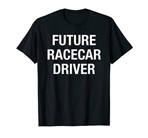 Future Racecar Driver - Muscle Car Tuner Stock Car Drag Race T-Shirt