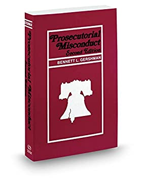 Paperback Prosecutorial Misconduct, 2d, 2016-2017 ed. Book