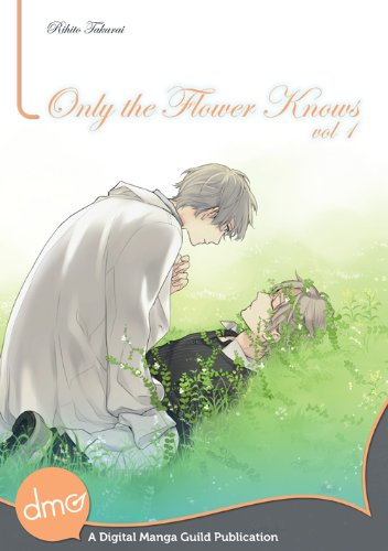Only the Flower Knows Vol. 1 (Yaoi Manga) (English Edition)