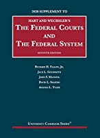 The Federal Courts and the Federal System, 2020 Supplement (University Casebook Series)