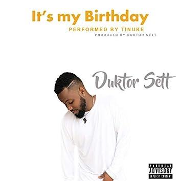Its My Birthday (feat. Tinuke)
