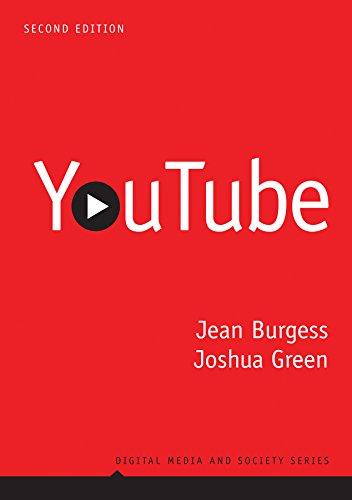 YouTube: Online Video and Participatory Culture (Digital Media and Society Book 3)