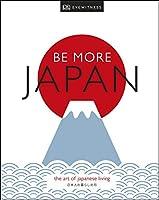 Be More Japan (Dk Eyewitness)