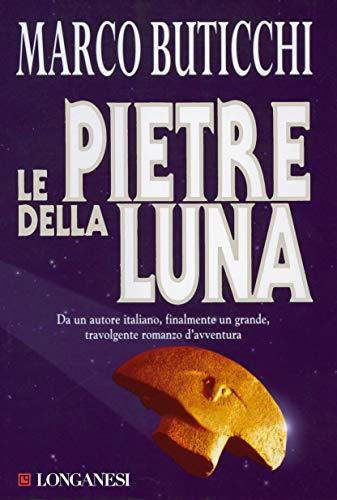 Le pietre della luna: Le avventure di Oswald Breil e Sara Terracini (La Gaja scienza Vol. 522)