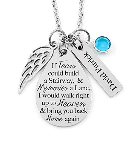 Memorial Jewelry Necklace - If Tears could build a Stairway, and Memories a Lane. bring you back Home Again- Teardrop Pendant, Bar Charm, Angel Wing & Birthstone Crystal