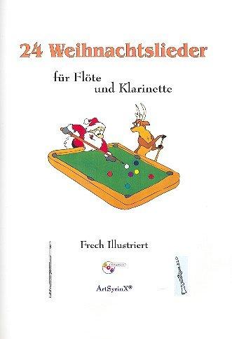 24 Weihnachtslieder (+CD): für Flöte und Klarinette