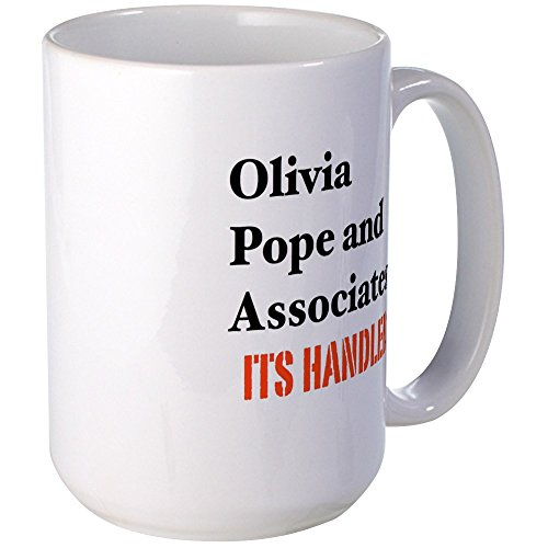 CafePress - Olivia Pope and Associates-It's Handled-Scandal - Coffee Mug, Large 15 oz. White Coffee Cup by CafePress