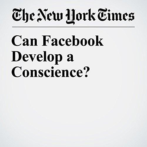 Can Facebook Develop a Conscience? copertina