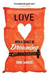 Purchase Love with a Chance of Drowning on Amazon here: https://amzn.to/2MASPM7