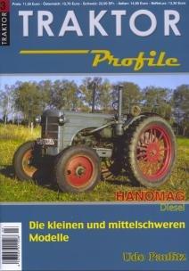 TRAKTOR Profile Nr. 03 HANOMAG Diesel - Die kleinen und mittelschweren Modelle