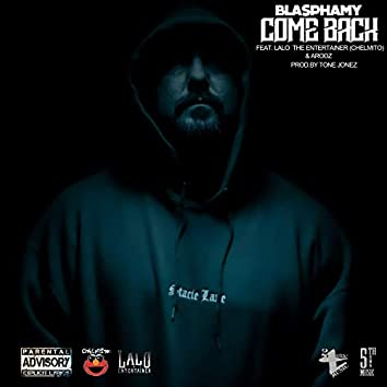 Come Back (feat. Arodz, Lalo The Entertainer (Chelmito))