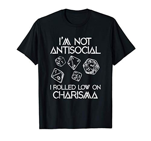Not Antisocial, Rolled Low Charisma Funny Dice RPG Dragon Camiseta